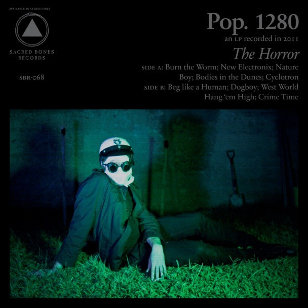 Stream Pop. 1280's The Horror  Sacred Bones scores again.