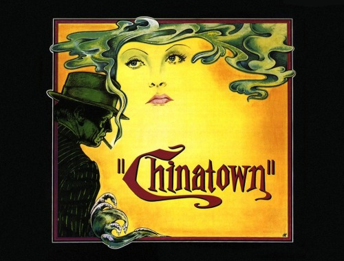 Back to Chinatown I go. I hope Faye Dunaway is there? Come to think of it, she'll probably be a no-show. And Jack & Roman better not crack onto me - will those boys ever learn?