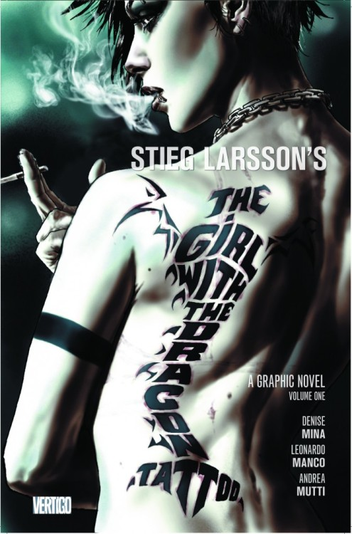 ichoosehorses:  The Girl with The Dragon Tattoo DC Comics/Vertigo Adaptation Cover. Denise Mina, Lee Bermejo, Leonardo Manco y Andrea Mutti.  I will be getting this.