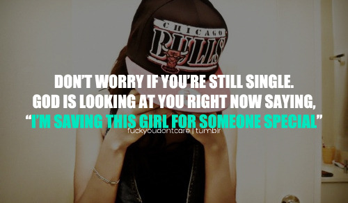 Sad Tumblr Quotes About Love: Single Girl Swag Quotes. QuotesGram