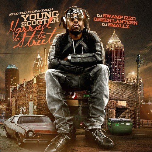 Young Scooter - Married To The Streets (Freebandz, 2012) I guess he wasn't kidding when Scooter called it Lil' Mexico City.