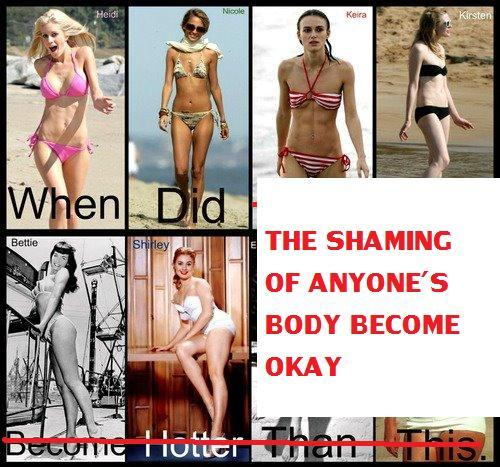 """Soo the original picture for this compares pictures of thinner, lithe women with vintage photos of women with curvier figures and reads ""When did this….become hotter than this?"" I've seen it on my facebook news feed numerous times and the blatant thin shaming didn't sit well with me, so I decided to make my own version and post it on my wall. I also reported the original image, which had over 60,000 'likes.' I invite anyone else who has seen this image on facebook to do the same. "" Submission from Tumblr user putachips"