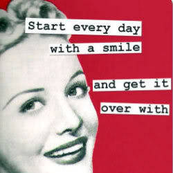 start with a smile everyday…