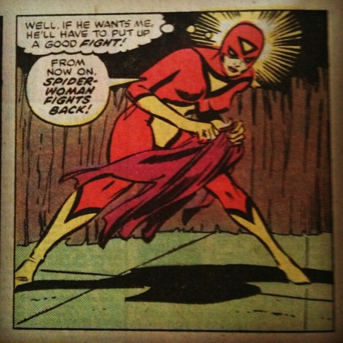 """Well, if he wants me, he'll have to put up a good fight!"" Spider-Woman #1, 1977. (Taken with instagram)"