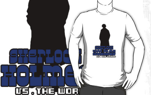 "(via ""Sherlock Holmes vs. the World"" T-Shirts & Hoodies by thisislumos 