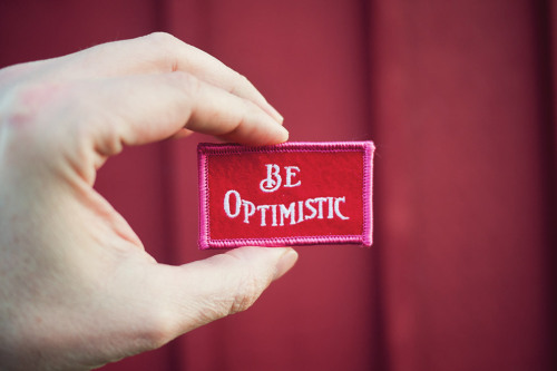 laughingsquid:  Be Optimistic