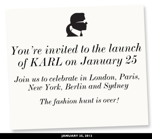 This week the Karl Largerfeld KARL collection is to launch at the following global locations including Covent Garden. To support the launch net-a-porter has released an app which includes previews of the collection, games, additional video content you can even 'Karlify' yourself… good god. But wait, what's that… first 50 to arrive win free items from the collection, you say? I'm in.