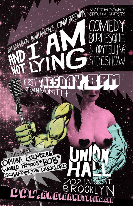 AND I AM NOT LYING begins a monthly residency at UNION HALL, kicking things off on TUESDAY, FEBRUARY 7 at 8PM. Click here for tickets and click through for more info on the show.