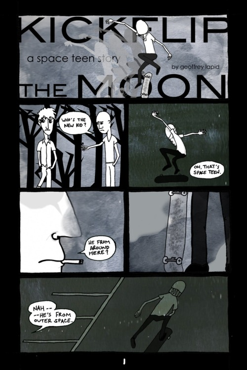 "strongconqueror:  ""Kickflip the Moon, page 1"" by Geoffrey Lapid"
