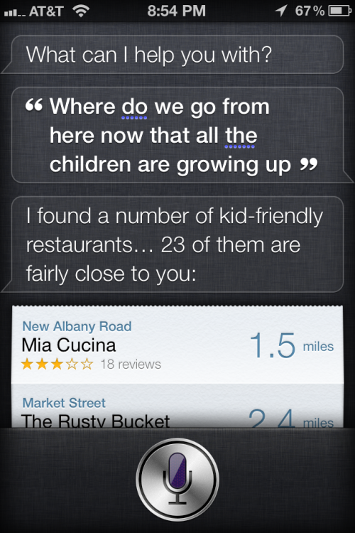 I was trying to figure out who sung the lyrics to a song.  Siri thought I had a different sort of question.  (The answer, by the way, is Alan Parsons Project).