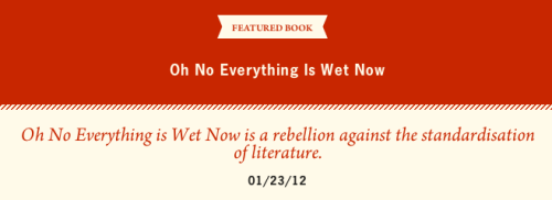 popserial:  At The Lit Pub, Alexander J. Allison re oh no everything is wet now, the collab ebook by Ana C. and Richard Chiem.