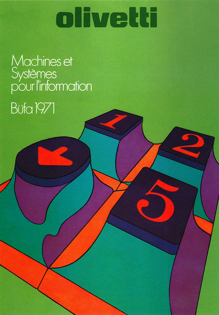 pinkjetpack:  Poster advertising Olivetti's participation in an exhibition of office equipment. (Switzerland). Designer: Walter Ballmer and Titti Campagnoli. From Graphis Posters 1973. Blogged at Aqua-Velvet.