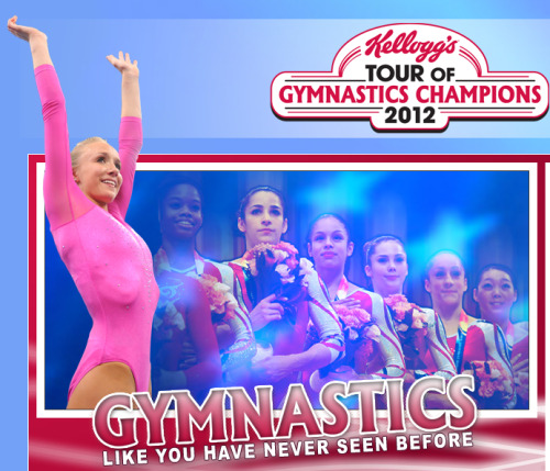 The Kellogg's® Tour of Gymnastics Champions will be unlike any gymnastics tour ever produced, providing fans with a high-flying, dynamic experience that will celebrate the sports' beauty and skill. Bigger and better than ever, the show's format will pair elite gymnastics skill with modern performance art that will push the boundaries of athleticism and keep fans cheering for more.2008 Olympic all-around champion Nastia Liukin will lead an impressive cast, including members of the men's and women's 2011 World Championships and 2012 Olympic teams. And with performances by local gymnasts in each market, the Kellogg's Tour will highlight and celebrate the sport at every level.With 40 markets scheduled, the Kellogg's Tour of Gymnastics Champions will be visiting a city near you this Fall.