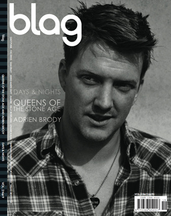 2007 | BLAG Vol.2 Nø 9 Joshua Homme of QOTSA double cover with Adrien Brody Photography by Sarah