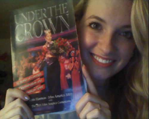 "^^^This book, Under the Crown, was written partly by Miss America 2002, Katie Harman. The entire book itself is a written by the contestants of the Miss America 2001 contestants. It is an incredible insight to the lives of the incredible women who came together the week of the 9/11 attacks.  It shows the ""determination and American spirit"" that the ladies posses.  *Highly recommended."