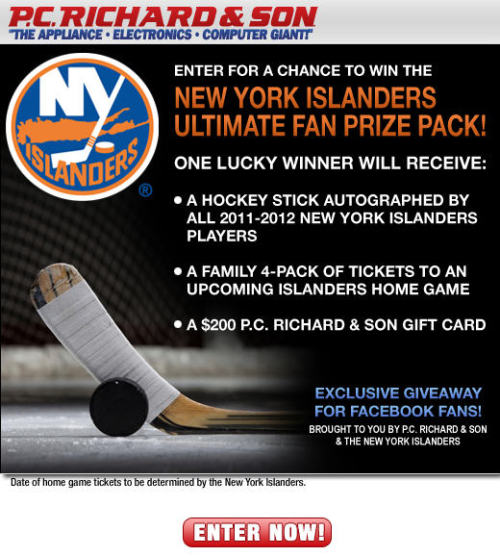 New York Islanders fans, this giveaway is for you! We've teamed up with the Islanders to offer the Ultimate Fan Prize Pack consisting of an autographed hockey stick from all 2011-2012 players, a family 4 pack of tickets, and $200 P.C. Richard & Son gift card. Simply fill out the form on Facebook to be entered for a chance to win. Good luck!