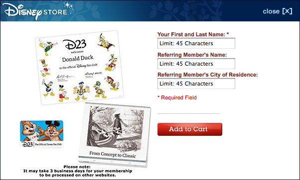 At the beginning of the New Year, I decided to get a D23 membership with some of my Christmas money. For those of you who don't know what D23 is, it's Disney's Official Fanclub. Members of D23 receive exclusive offers, invites, merchandise, etc. For more information on Disney D23, read more about it on its official or wiki page. There are two types of packages: silver and gold. Naturally, gold is the more expensive membership. However, I want to say the only difference is that gold members receive a one year subscription to D23's Quarterly Collectible Magazine. To view all of the perks of each package, go here. It's pretty nifty; all members get a certificate of authenticity and a membership card. If any of you are interested in getting a membership, it would be nice of you to say I referred you! When you purchase your membership, a little box will pop up like the one pictured. All you have to do is enter my name (Jordan Moreau) and city of residence (New Orleans) and I will receive an exclusive D23 pin/badge. Once you have signed up, you can also receive pins for all of your referrals. <all information on referrals> Thanks!