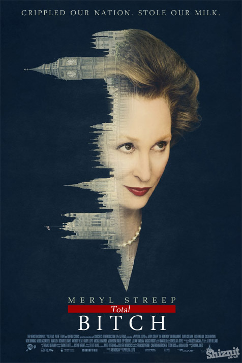 """The Iron Lady"" - Brutally Honest 2012 Oscar Nominee Posters"