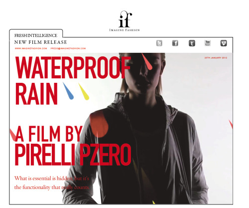 "imagine-fashion:  ‎""WaterProof Rain"" by Pirelli Pzero live on Fresh Intelligence ""What is essential is hidden, but it's the functionality that really counts. Concealed colorful rubber membraned outwear protects the wearer, answering a need for both soft silhouettes and human-scale performance."" To watch the full film click through:  http://imaginefashion.com/fresh-intelligence/waterproof-rain"