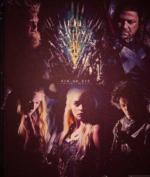 paintingflowersx3:  When you play the game of thrones, you win or you die.