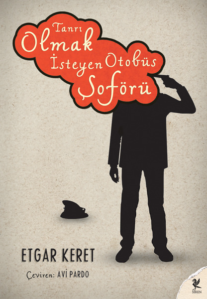 somethingoutofsomething:  The Bus Driver Who Wanted to Be God (Turkish cover).  Violent, charming.