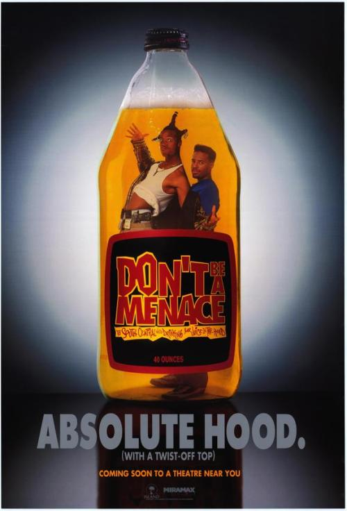 Don't Be a Menace to South Central While Drinking Your Juice in the HoodSubmitted by Julius Duport