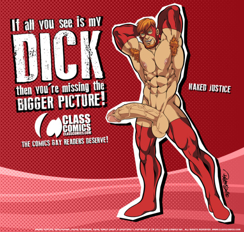 classcomics:  Class Comics -The Bigger Picture with Naked Justice.