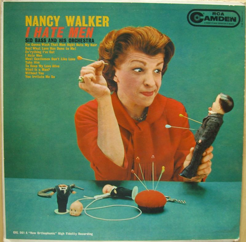 """I Hate Men"" by Nancy Walker (1959)"