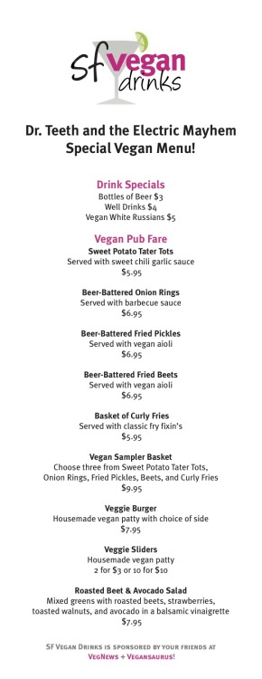Oh, hell yes. It's the food menu for tonight's SF Vegan Drinks! Let's get fat and drunk together TONIGHT! See you there!!