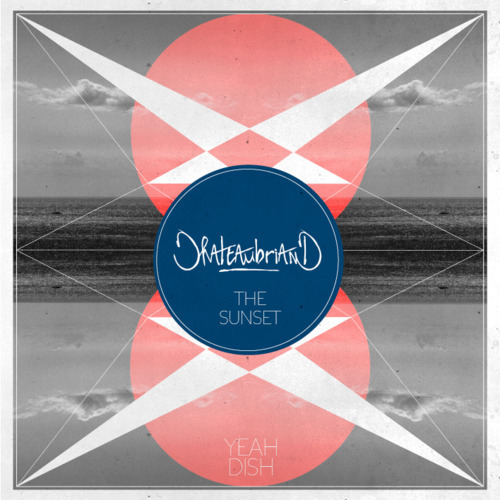 Chateaubriand - The Sunset (Original Mix)