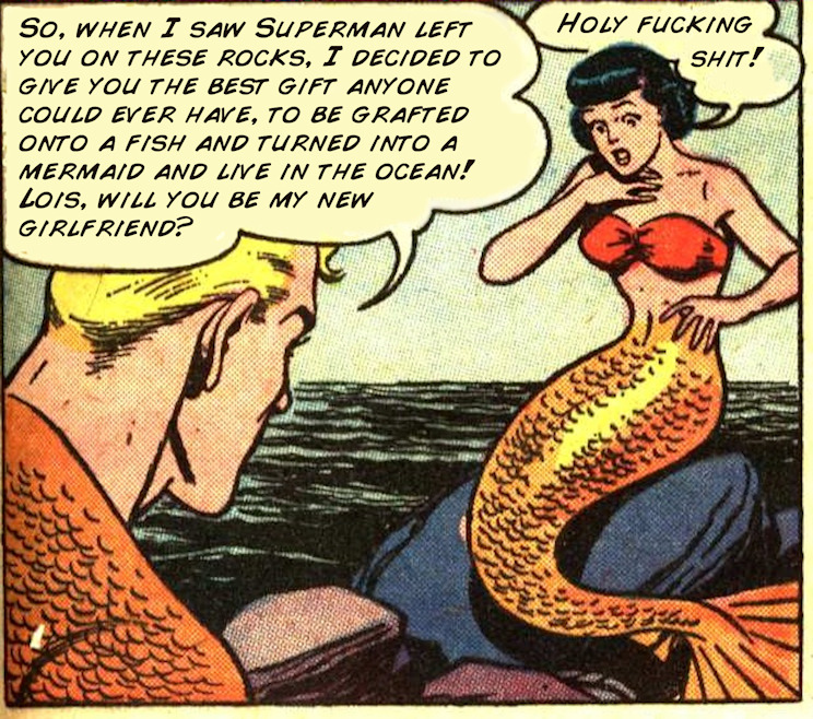 Aquaman finally puts his powers to practical use. (by the way, if you've never browsed through seltzerlizard's i was bored tag, there's probably something wrong with you.)