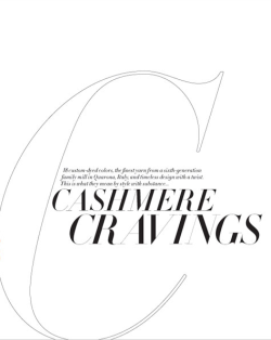 Cashmere Cravings I've had it ever since the first time I laid eyes on a cashmere sweater.