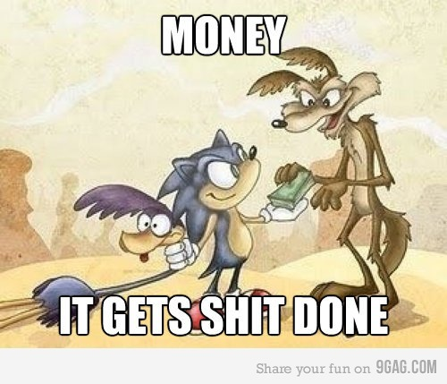 9gag:  (via 9GAG - The power of Money)
