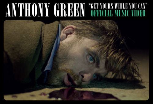 "ANTHONY GREEN - ""Get Yours While You Can"" [OFFICIAL MUSIC VIDEO]Premiering Tuesday, January 31, 2012http://anthonygreenschildren.tumblr.com"