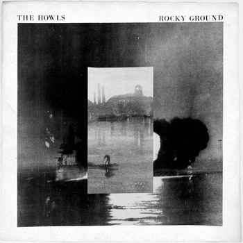 "(via Rocky Ground | The Howls) <a href=""http://thehowls.bandcamp.com/album/rocky-ground"" _mce_href=""http://thehowls.bandcamp.com/album/rocky-ground"">Rocky Ground by The Howls</a>"