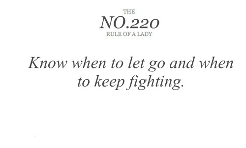 it's time to stop fighting & let go