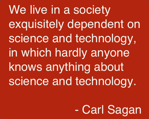 Carl Sagan ( November 9, 1934 – December 20, 1996) was an American astronomer, astrophysicist, cosmologist, author, science popularizer and science communicator in astronomy and natural sciences.