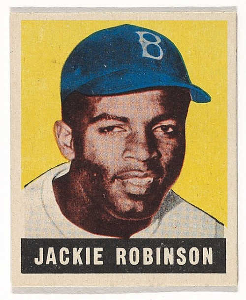 Jackie Robinson, Brooklyn Dodgers, from Baseball's Greatest Stars (R401-1), no. 79Leaf Gum, Co., Chicago, IL, 1948–1949Commercial ChromolithographCurrently on view at the Metropolitan Museum of Art, New Yorkin Breaking the Color Barrier in Major League Baseball