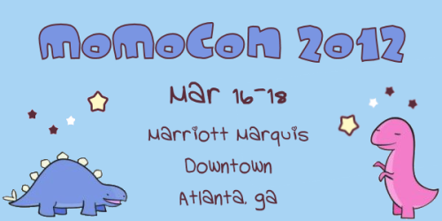 momocon-official:  Holy crap!  It's almost February!  I think it's about time we gave away some free MomoCon badges on this here new-fangled tumblr thing! Share this post to win, you don't need to be following us (just have a way for me to contact you via tumblr, through an Ask or something similar). =D