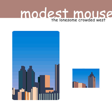 clipartcovers:  Lonesome Crowded West by Modest Mouse. Original. Requested by aidanstillhere.