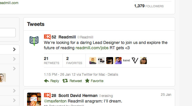 "Ask nicely like @readmill: If you must ask for a RT then do it in a nice way. Here's what Readmill said: ""We're looking for a daring Lead Designer to join us and explore the future of reading http://readmill.com/jobs RT gets <3""."