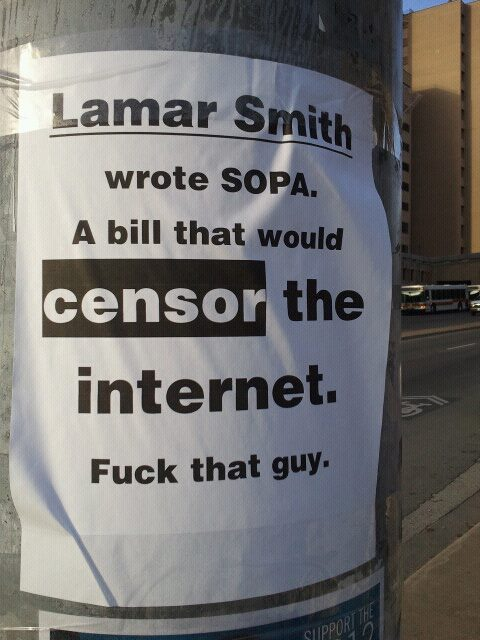 Awesome Lamar Smith SOPA sign on a telephone pole.