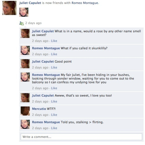 funnyordie:  Romeo and Juliet Told Through Facebook Behold the entire social-network saga here.