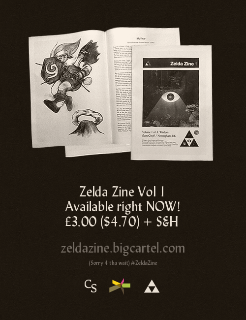 coryschmitz:  Zelda Zine 1 ON SALE NOW (by cory schmitz) Hey guys, you can now (finally) buy Zelda Zine Vol 1 for only £3.00 ($4.70) + S&H. (Thanks to Lee Nicholls for setting up the Big Cartel shop) Order here.