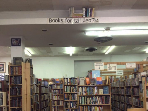 Books for tall people. AKA NOT ME