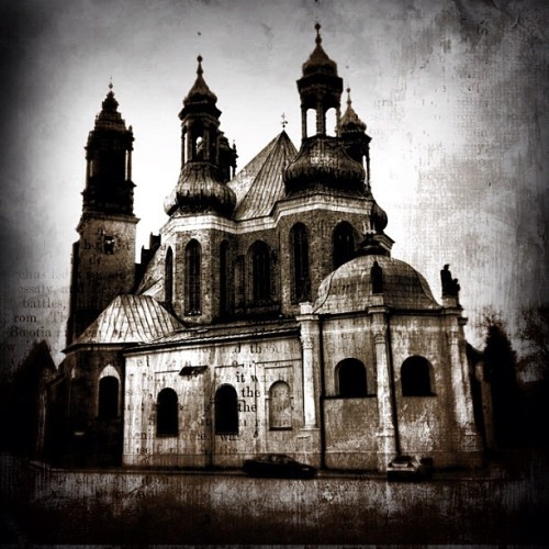 Day 212/365 - Cathedral in Poznań I used PhotoToaster (Deep focus) and FilterMania (Grunge). Listening to Katatonia - Saw you drown