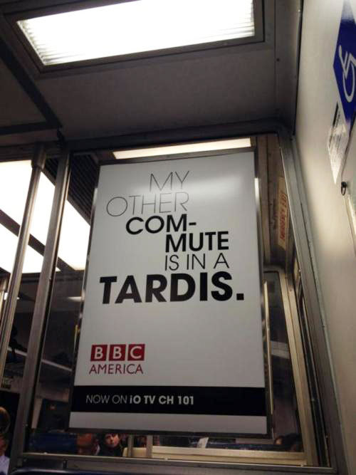 My Other Commute Is In A TARDIS. Doctor Who + BBC America ad on the train in New York. (via Twitter / @SJHochman: A Tardis?)