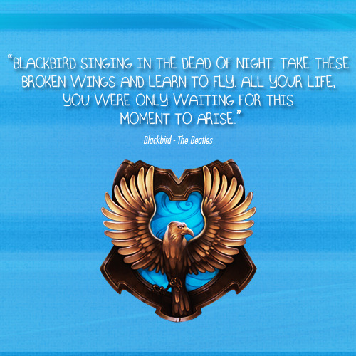 hogwartslyrics:   Ravenclaw Blackbird by The Beatles  requested by Anonymous