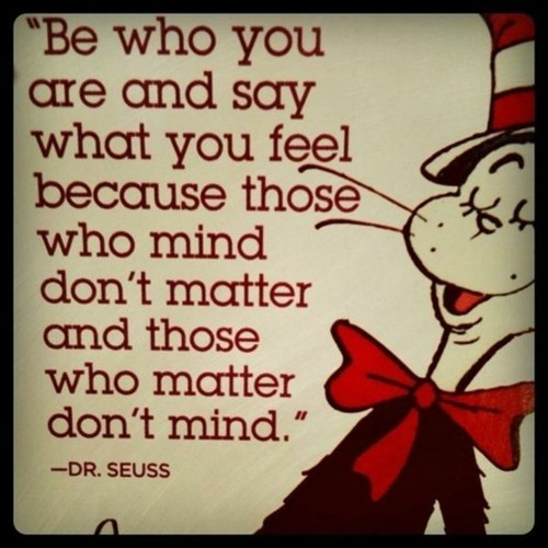 Dr. Seuss always Speaks the truth…