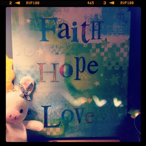 Faith, Hope, Love. (Taken with instagram)
